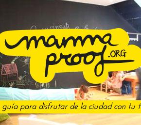 Mammaproof: les guies per gaudir de la ciutat en família